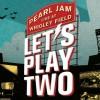 Pearl Jam lança trilha sonora do filme 'Let's Play Two'; ouça